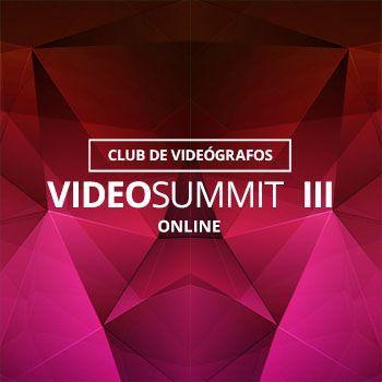 VideoSUMMIT III