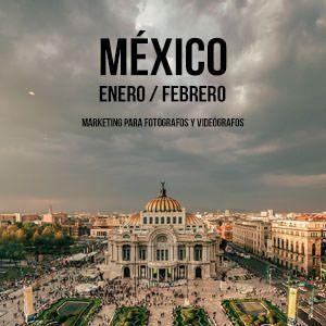 Marketing para fotografos y videografos en Mexico